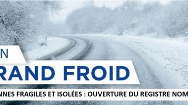 Plan Grand Froid – Ouverture du registre des personnes fragiles et isolées