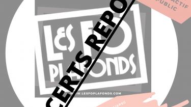 CONCERTS LES FO'PLAFONDS – REPORTS