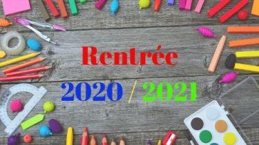 Rentrée scolaire 2020 – 2021 – Dossier d'inscription