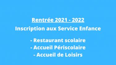 Inscription aux services enfance 2021 / 2022