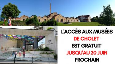 Gratuité des Musées de Cholet